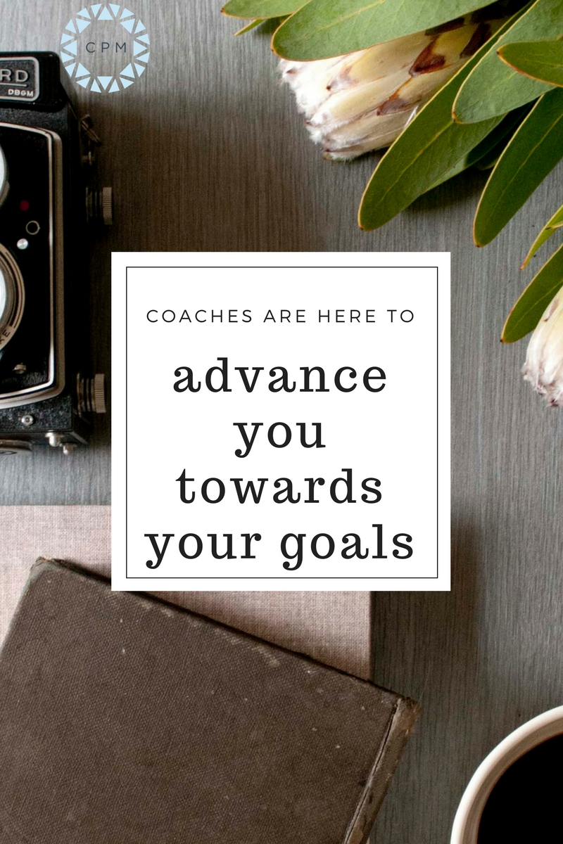 Hiring a coach is accepting support to move forward towards your goals